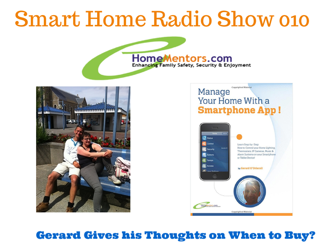 Smart Home Radio Show - Ask Ger about homesmart
