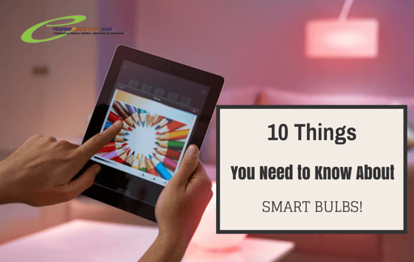 10 Things You Need to Know About Smart Light Bulbs