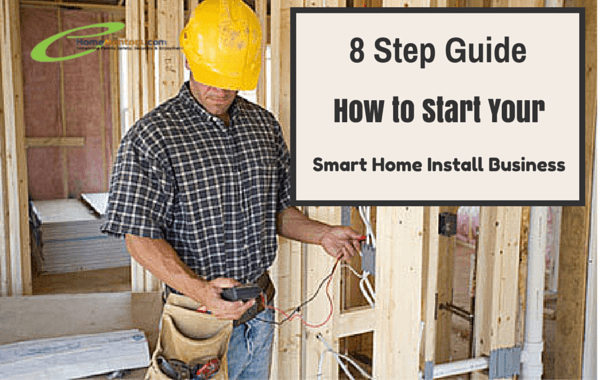 Guide on How to Start a Smart Home Installation Business