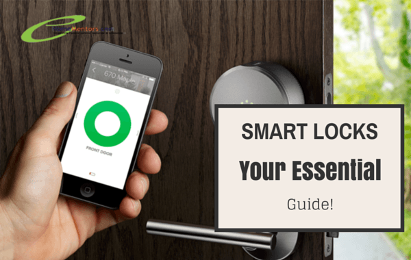 Complete Guide for Smart Locks | Best Smart Electronic Door Locks