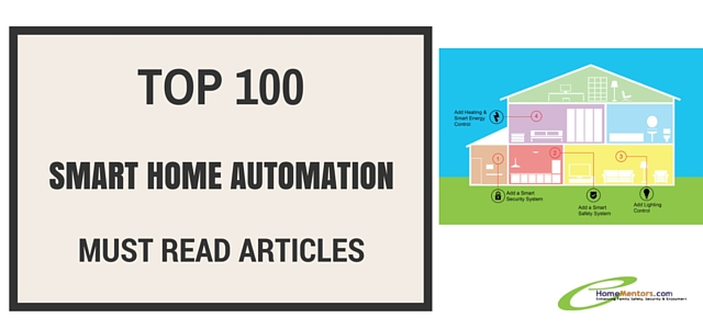 Top 100 Must Read Smart Home Automation Articles