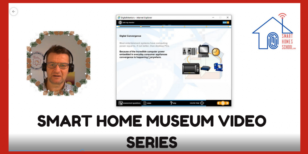 Smart Home Museum Video Series
