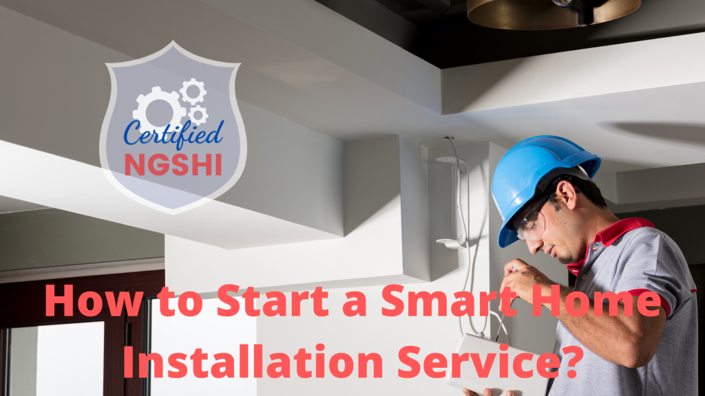 How to Start a Smart Home Installation Service