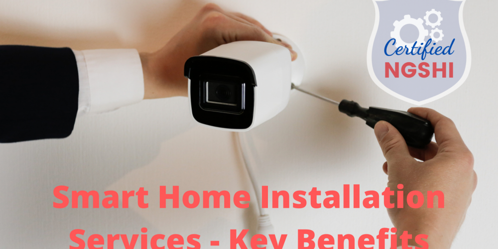 Benefits of Smart Home Installation Services | Home Automation Services