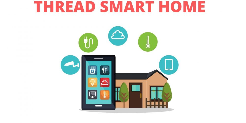 Thread Smart Home Devices Overview | Thread Smart Home Automation