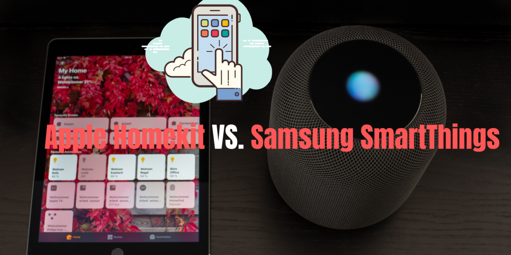 Apple Homekit Smart Home vs Samsung Smartthings Automation System