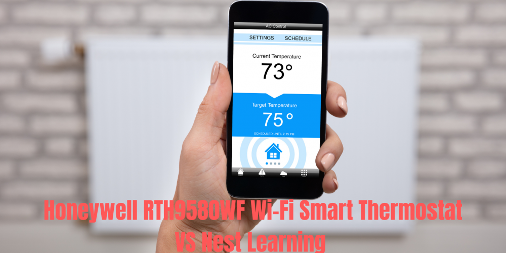 Honeywell RTH9580WF Wi-Fi vs Nest Learning Smart Home Thermostat