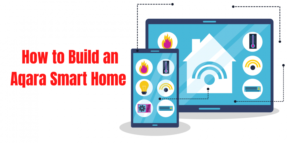How to Build an Aqara Smart Home