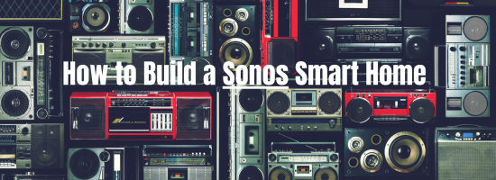 Sonos Smart Home Automation System | Sonos Smart Speaker