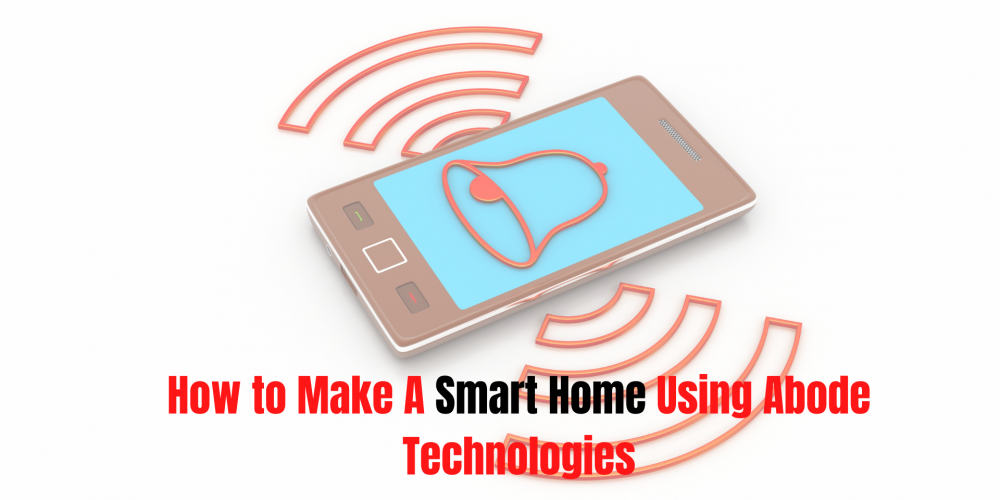 How to Make Abode Smart Home Automation & Security Cameras Setup?