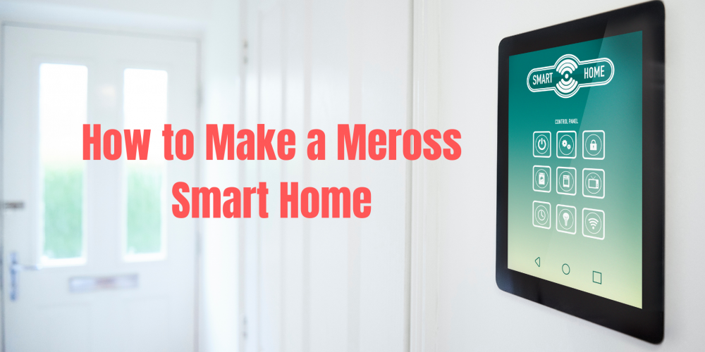 How to make Meross Smart Home System? | Smart Plug & Switch Setup