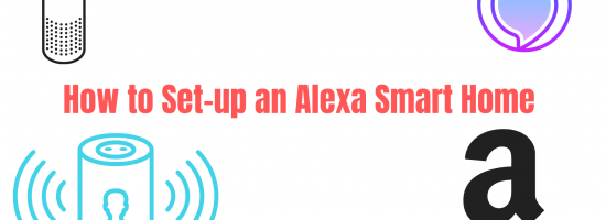 How to Set-up an Alexa Smart Home