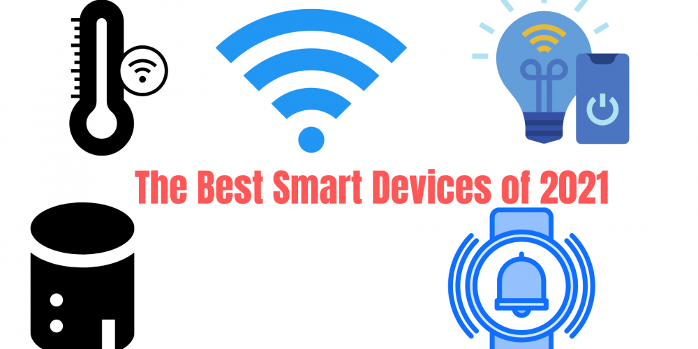 Best Smart Home Devices & Systems of 2021 | Reviews & Buying Guide