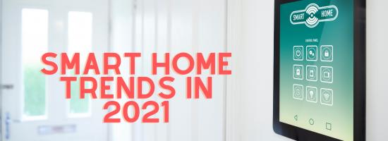 Smart Home Trends in 2021